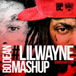 New Song: #LilWayneMashUp by Bo Dean