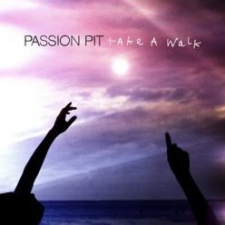 LISTEN: Passion Pit – Take a Walk (Classixx Remix)