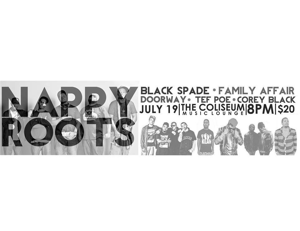 THE COLISEUM + THE FORCE PRESENTS: NAPPY ROOTS x BLACK SPADE x FAMILY AFFAIR x DOORWAY x TEF POE & COREY BLACK