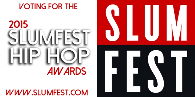 2015 SLUMFEST HIP HOP AWARDS Voting