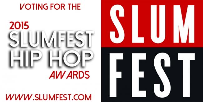 2015 SLUMFEST HIP HOP AWARDS Voting