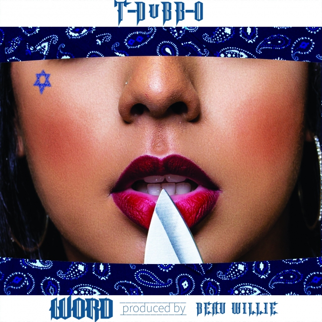 Word the new single by T-Dubb-O