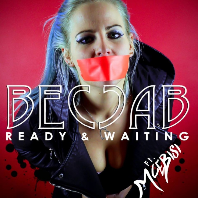 song of the MONTH !!!! Ready & Waiting – Becca B (ft. MceBisi)
